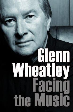 Facing the Music  by  Glenn Wheatley