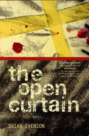 The Open Curtain Brian Evenson