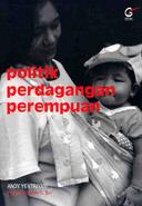 Politik Perdagangan Perempuan  by  Andy Yentriyani