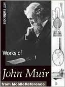 Works of John Muir John Muir