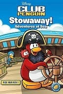Stowaway! Adventure at Sea (Disney Club Penguin: Pick Your Path #1)  by  Tracey West