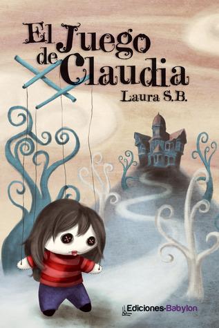 El juego de Claudia  by  Laura S.B.