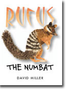 Rufus the Numbat  by  David Miller