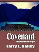 Covenant [Sequel to Birthright] Larry Bailey