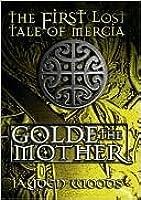 Golde the Mother  by  Jayden Woods