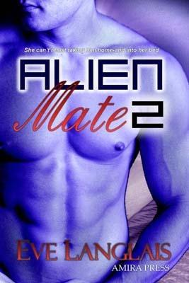 Alien Mate 2 (Alien Mate, #2)  by  Eve Langlais