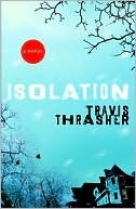 Isolation  by  Travis Thrasher