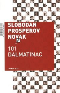 101 Dalmatinac i poneki Vlaj Slobodan Prosperov Novak
