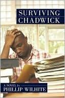 Surviving Chadwick Phillip Wilhite