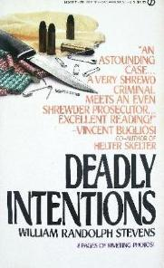 Deadly Intentions William Rand Stevens