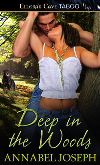 Deep in the Woods (Fortune, #1)  by  Annabel Joseph