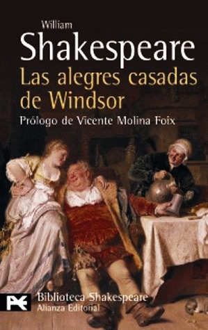 La alegres casadas de Windsor  by  William Shakespeare