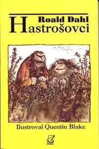 Hastrošovci  by  Roald Dahl