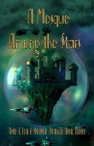 A Mosque Among the Stars  by  Ahmed A. Khan