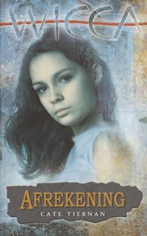 Afrekening (Wicca, #13) Cate Tiernan