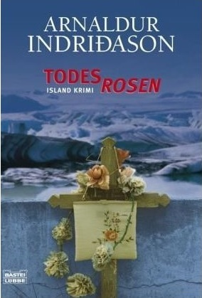 Todesrosen (Erlendur, #2)  by  Arnaldur Indridason