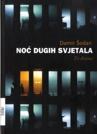 Noć dugih svjetala  by  Damir Šodan