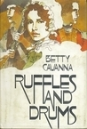 Ruffles and Drums  by  Betty Cavanna