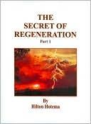 Secret of Regeneration  by  Hilton Hotema