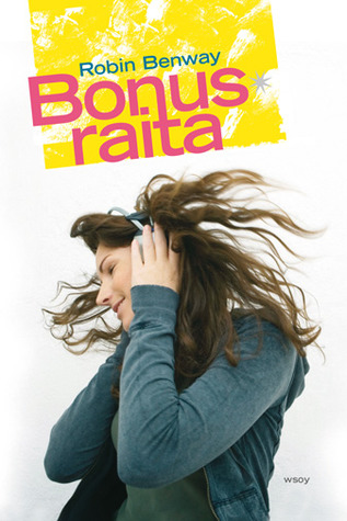Bonusraita  by  Robin Benway