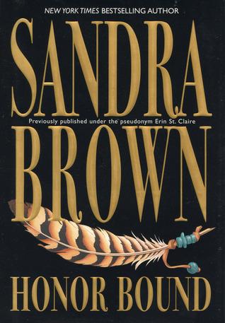 Honour Bound Sandra Brown