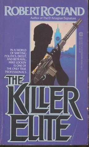 The Killer Elite  by  Robert Rostand