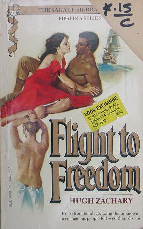 Flight to Freedom (Saga of Sierra Leone, #1) Hugh Zachary