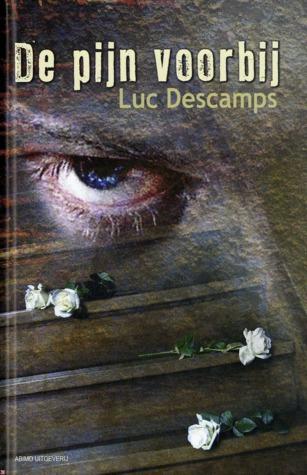 De pijn voorbij  by  Luc Descamps