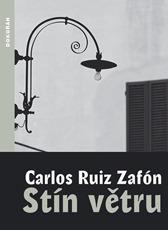 Stín větru Carlos Ruiz Zafón