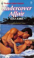 Undercover Affair (Harlequin Superromance No. 408)  by  Risa Kirk
