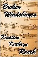 Broken Windchimes Kristine Kathryn Rusch