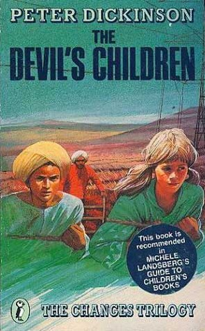 The Devils Children (The Changes Trilogy, #1)  by  Peter Dickinson