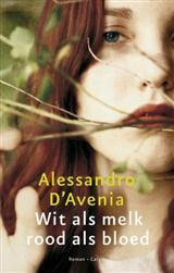 Wit als melk, rood als bloed  by  Alessandro DAvenia