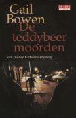 De teddybeermoorden (Joanne Kilbourn #3) Gail Bowen