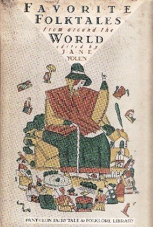 Favorite Folktales From Around the World Jane Yolen