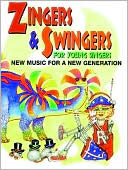 Zingers and Swingers for Young Singers: New Music for a New Generation (Songbook) Carroll Rinehart