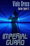 Imperial Guard (Sector Guard, #6)  by  Viola Grace