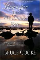 Stranger in Harpoon Bay Bruce Cooke