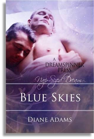 Blue Skies Diane  Adams