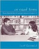 On Equal Terms: How to Make the Most of Learning Contracts in Grades 49  by  Scott Greenwood