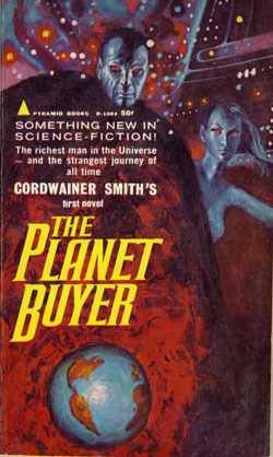 The Planet Buyer Cordwainer Smith