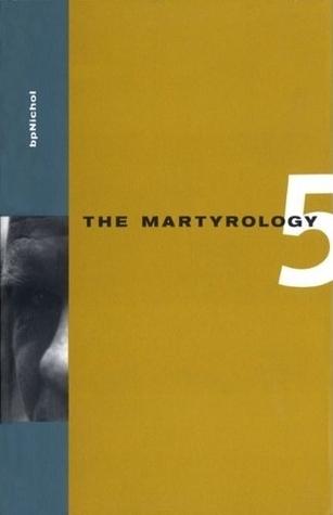 The Martyrology Book 5 bpNichol