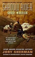 Ghost Warrior  by  Jory Sherman