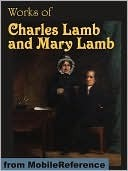 Works of Charles Lamb and Mary Lamb Charles Lamb