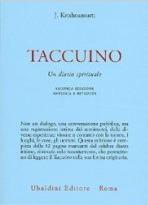 Taccuino. Un diario spirituale - Seconda edizione ampliata e riveduta  by  Jiddu Krishnamurti