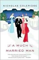 Much Married Man  by  Nicholas Coleridge