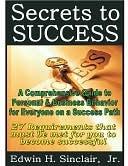 27 Secrets to Success Edwin H. Sinclair Jr.