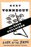The Good Explainer Kurt Vonnegut