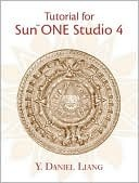 Tutorial for Sun One Studio 4.0 Update: Community Edition  by  Y. Daniel Liang