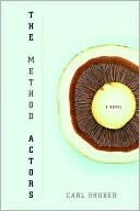Method Actors  by  Carl Shuker